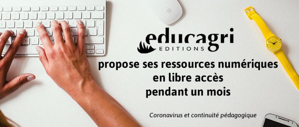 Coronavirus : Educagri éditions met à disposition toutes ses ressources numériques en libre accès pendant un mois
